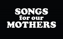 Songs For Our Mothers Album Review