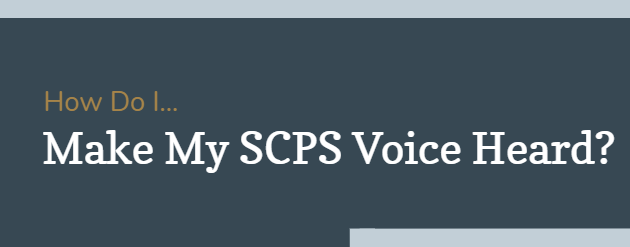 How Do I... Make My SCPS Voice Heard?